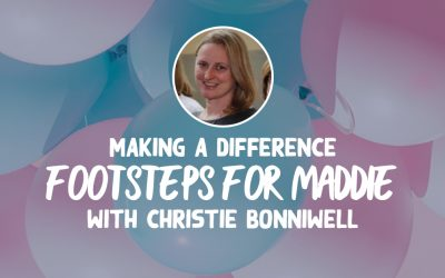 Making A Difference: Footsteps For Maddie