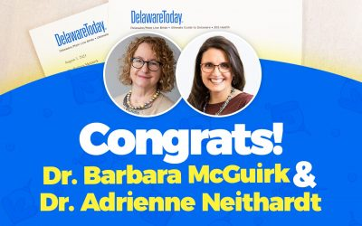 Drs. Barbara McGuirk and Adrienne Neithardt Named Delaware Today Magazine 2021 Top Docs